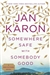 Karon, Jan - Somewhere Safe with Somebody Good (Signed First Edition)