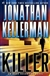 Kellerman, Jonathan - Killer (Signed First Edition)