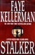 Kellerman, Faye - Stalker (Signed First Edition)