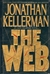 Kellerman, Jonathan - Web, The (Signed First Edition)
