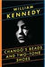 Kennedy, William - Chango's Beads and Two Tone Shoes (Signed First Edition)