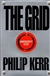 Kerr, Philip - Grid, The (First Edition)