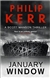 Kerr, Philip - January Window (Signed First Edition UK)