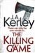 Kerley, J.A. - Killing Game (Signed, 1st UK Trade)