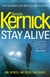 Kernick, Simon - Stay Alive (Signed First Edition UK)