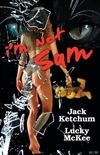 Ketchum, Jack & McKee, Lucky - I'm Not Sam (Double-Signed Limited)