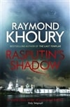 Khoury, Raymond - Rasputin's Shadow (Signed, 1st, UK)