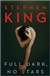 King, Stephen - Full Dark, No Stars (First Edition)