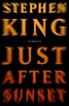 King, Stephen - Just After Sunset (First Edition)