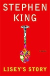 King, Stephen - Lisey's Story (First Edition)
