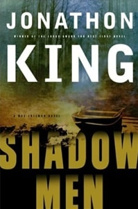 King, Jonathon - Shadow Men (Signed First Edition)