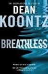 Koontz, Dean - Breathless (Signed First Edition UK)