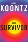 Koontz, Dean - Sole Survivor (Signed First Edition)