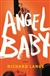 Lange, Richard - Angel Baby (Signed First Edition)