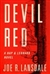 Lansdale, Joe R. - Devil Red (Signed First Edition)