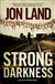 Land, Jon - Strong Darkness (Signed First Edition)