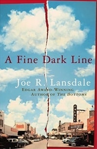 Lansdale, Joe - Fine Dark Line, A (Signed, 1st)