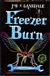 Lansdale, Joe R. - Freezer Burn (Signed First Edition UK)