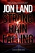 Land, Jon - Strong Rain Falling (Signed First Edition)