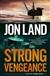 Land, Jon - Strong Vengeance (Signed First Edition)