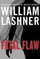 Lashner, William - Fatal Flaw (Signed First Edition)