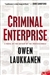 Laukkanen, Owen - Criminal Enterprise (Signed First Edition)