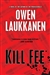 Laukkanen, Owen - Kill Fee (Signed First Edition)