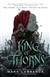 Lawrence, Mark - King of Thorns, The (Signed First Edition)