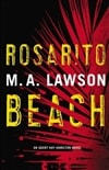 Lawson, M.A. (Lawson, Mike) - Rosarito Beach (Signed First Edition)