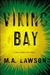 Lawson, M.A. (Lawson, Mike) - Viking Bay (Signed First Edition)