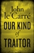 Le Carre, John | Our Kind of Traitor | Signed First Edition UK Book
