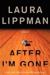 Lippman, Laura - After I'm Gone (Signed, 1st)