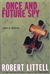 Littell, Robert - Once and Future Spy (Signed First Edition Thus)