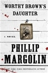 Margolin, Phillip - Worthy Brown's Daughter (Signed, 1st)