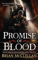 McClellan, Brian - Promise of Blood (Signed First Edition)