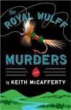McCafferty, Keith - Royal Wulff Murders, The (Signed, 1st)