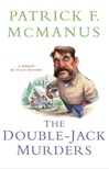 McManus, Patrick F. - Double-Jack Murders, The (Signed First Edition)