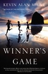 Milne, Kevin Alan - Winner's Game, The (Signed, 1st)