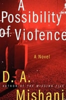 A Possibility of Violence by D.A. Mishani