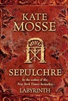 Mosse, Kate - Sepulchre (Signed First Edition)