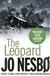 Nesbo, Jo - Leopard, The (Signed, 1st, UK)