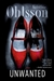 Ohlsson, Kristina - Unwanted (Signed First Edition)