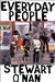 O'Nan, Stewart - Everyday People (Signed First Edition)