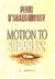 O'Shaughnessy, Perri - Motion to Suppress (First Edition)