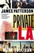 Patterson, James & Sullivan, Mark - Private L.A. (Signed First Edition)