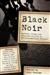 Penzler, Otto (Editing) - Black Noir (First Edition)
