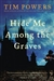 Powers, Tim - Hide Me Among The Graves (Signed First Edition)