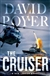 Poyer, David - Cruiser, The (Signed First Edition)