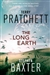 Pratchett, Terry/Baxter, Stephen - Long Earth, The (Signed First Edition UK)