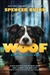 Quinn, Spencer | Woof | Signed First Edition Book